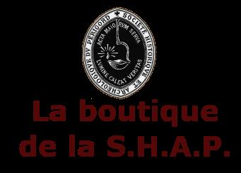 La boutique de la S.H.A.P.